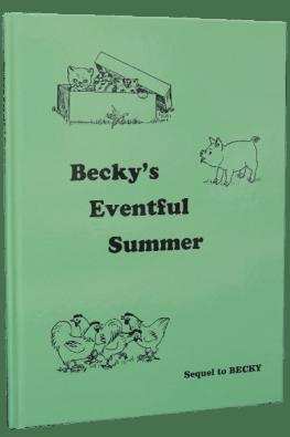 Becky's Eventful Summer