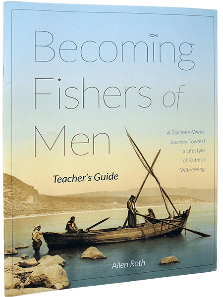 Becoming Fishers of Men - Teacher's Guide
