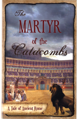 The Martyr of the Catacombs