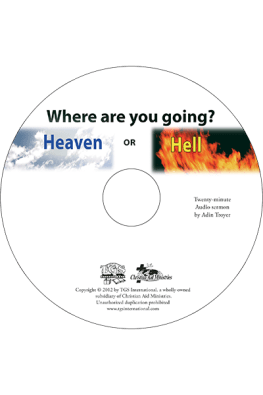 Where Are You Going? Heaven or Hell sermon CD