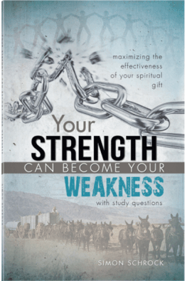 Your Strength Can Become Your Weakness
