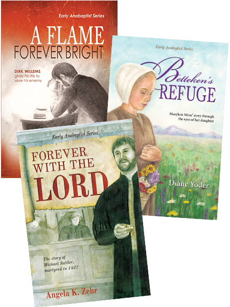 Early Anabaptist Series~ Three Book Value Pack