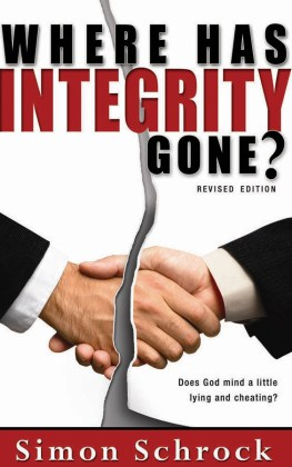 Where Has Integrity Gone?