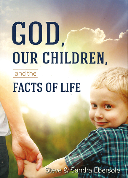 God, Our Children, and the Facts of Life