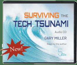 Surviving the Tech Tsunami Audio