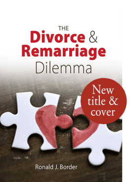 The Divorce & Remarriage Dilemma