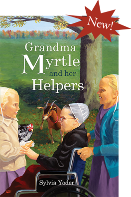 Grandma Myrtle and Her Helpers