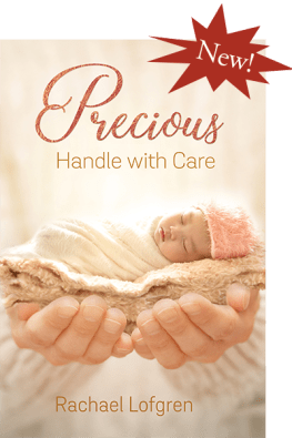 Precious: Handle with Care