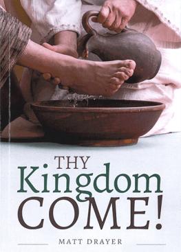 Thy Kingdom Come!