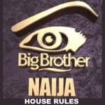 Checkout House Rules For Big Brother Naija