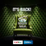 Big Brother Naija' begins, to air on GOtv Plus Channel 29
