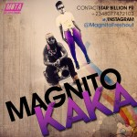 MUSIC: Magnito Ft. Timaya – Kaka (Remix)