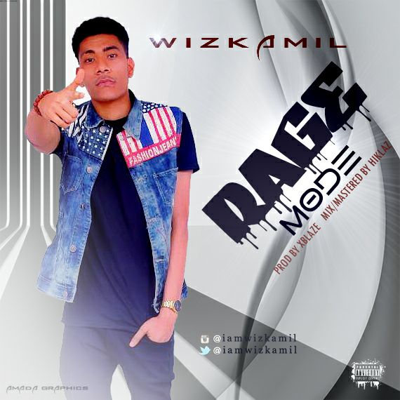 MUSIC: Wiz kamil – Rage mode