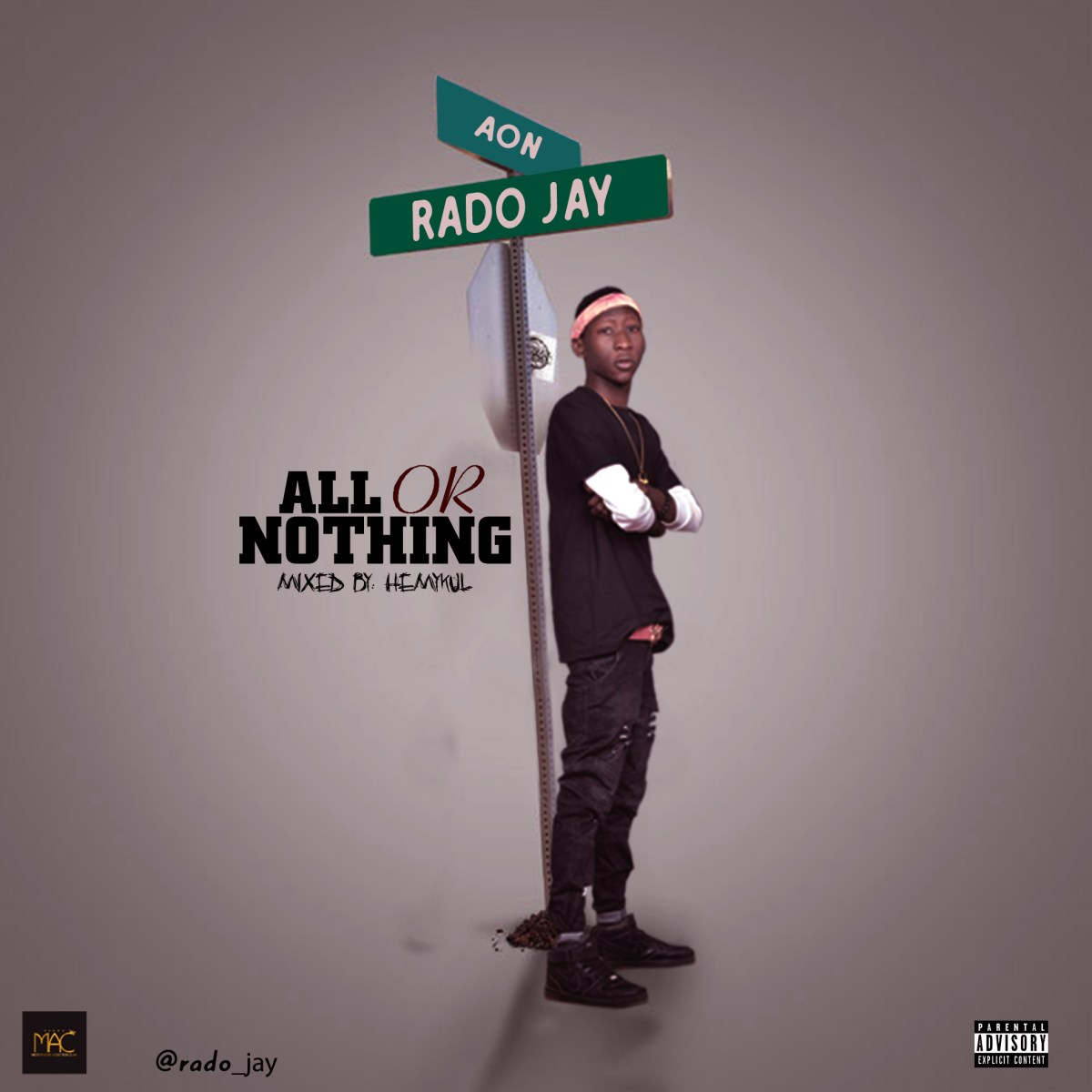 MUSIC: Rado Jay - All Or Nothing || @rado_jay