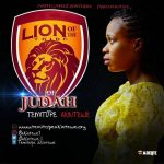 GOSPEL MUSIC: Temitope Akintewe – Lion Of The Tribe Of Judah