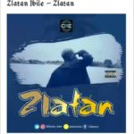 VIDEO: Zlatan Ibile – Zlatan