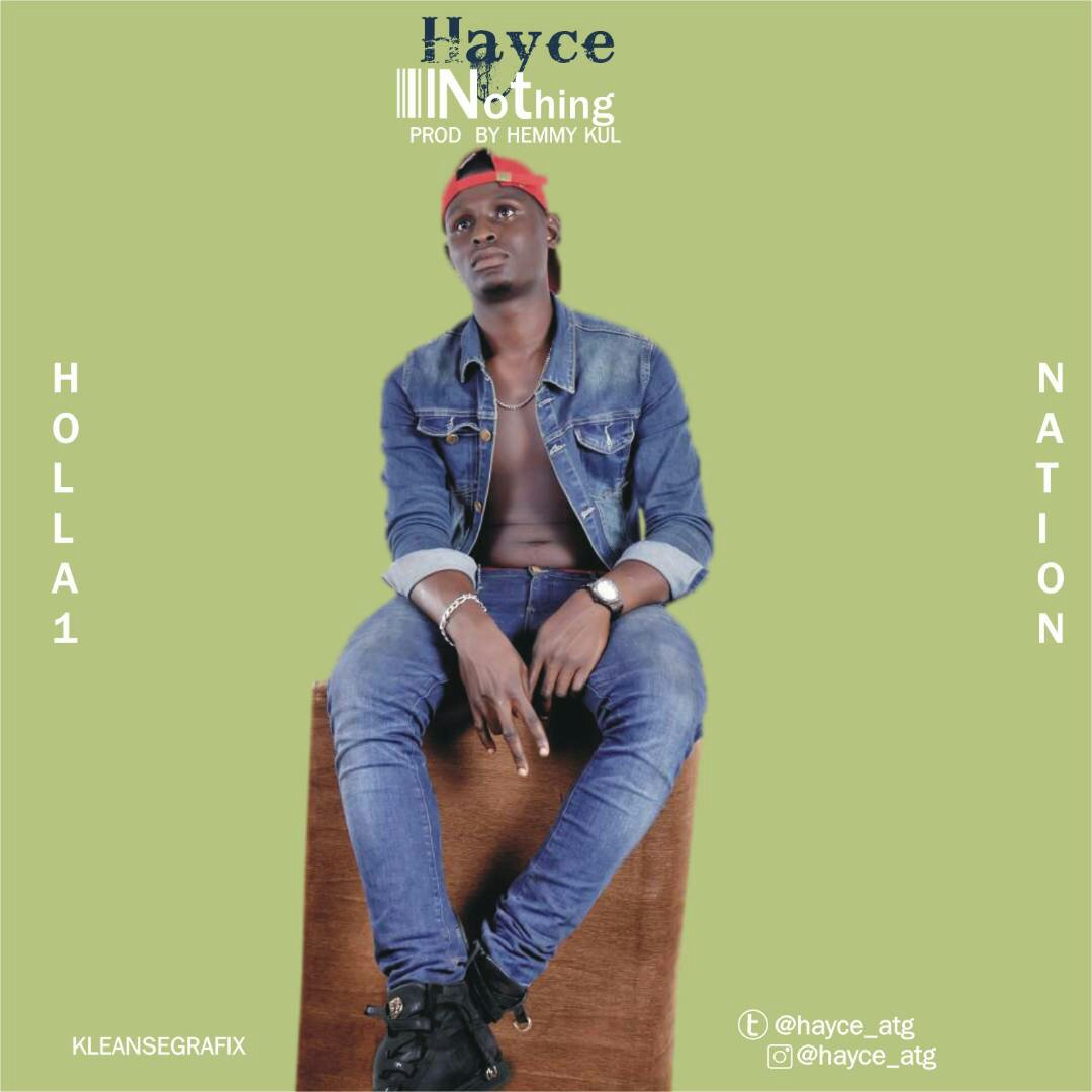 MUSIC: Hayce - Nothing (Prod. By Hemykul)