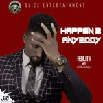 MUSIC: Ability – Happen To Anybody