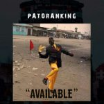 MUSIC: Patoranking – Available