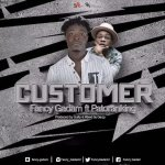 VIDEO: Fancy Gadam – Customer Ft Patoranking