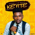 MUSIC: Kesse ft O'BKay – Kente (Prod. by Kesse)