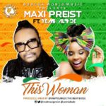 MUSIC: Maxi Priest ft Yemi Alade – This Woman