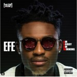 """EFE Unveils Official Art Work To His """"Am Sorry Am Winning EP"""""""