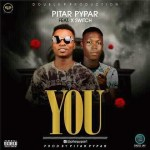 MUSIC: Pitar Pypar Ft. Xswitch – You