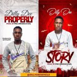 MUSIC: Dilly – Story + Properly