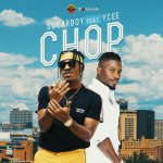 MUSIC: Sugarboy – Chop Ft. Ycee
