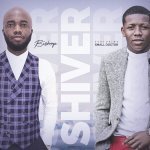MUSIC: Bishop – Shiver Ft. Small Doctor