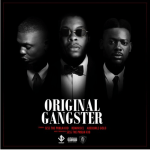 MUSIC: Sess ft. Adekunle Gold & Reminisce – Original Gangster