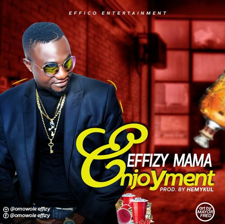 MUSIC: Effizy - Enjoyment