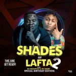 EVENT: SHADES OF LAFTA 2 WITH MC MAKOPOLO AND MCSMART