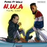 MUSIC: Phyno – N.W.A ft Wale