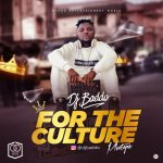 MIXTAPE: Dj Baddo For The Culture Mix | @Djbaddo_