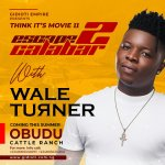 "GIDIOTI EMPIRE ""THINK IT'S MOVIE"" COMES BACK FOR SECOND EDITION WITH WALE TURNER"
