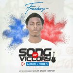 AUDIO + VIDEO: Freeboy @tgifreeboy – Song Of Victory