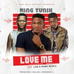 MUSIC: King Tunix – Love Me Ft. Lace & Kenny Royals