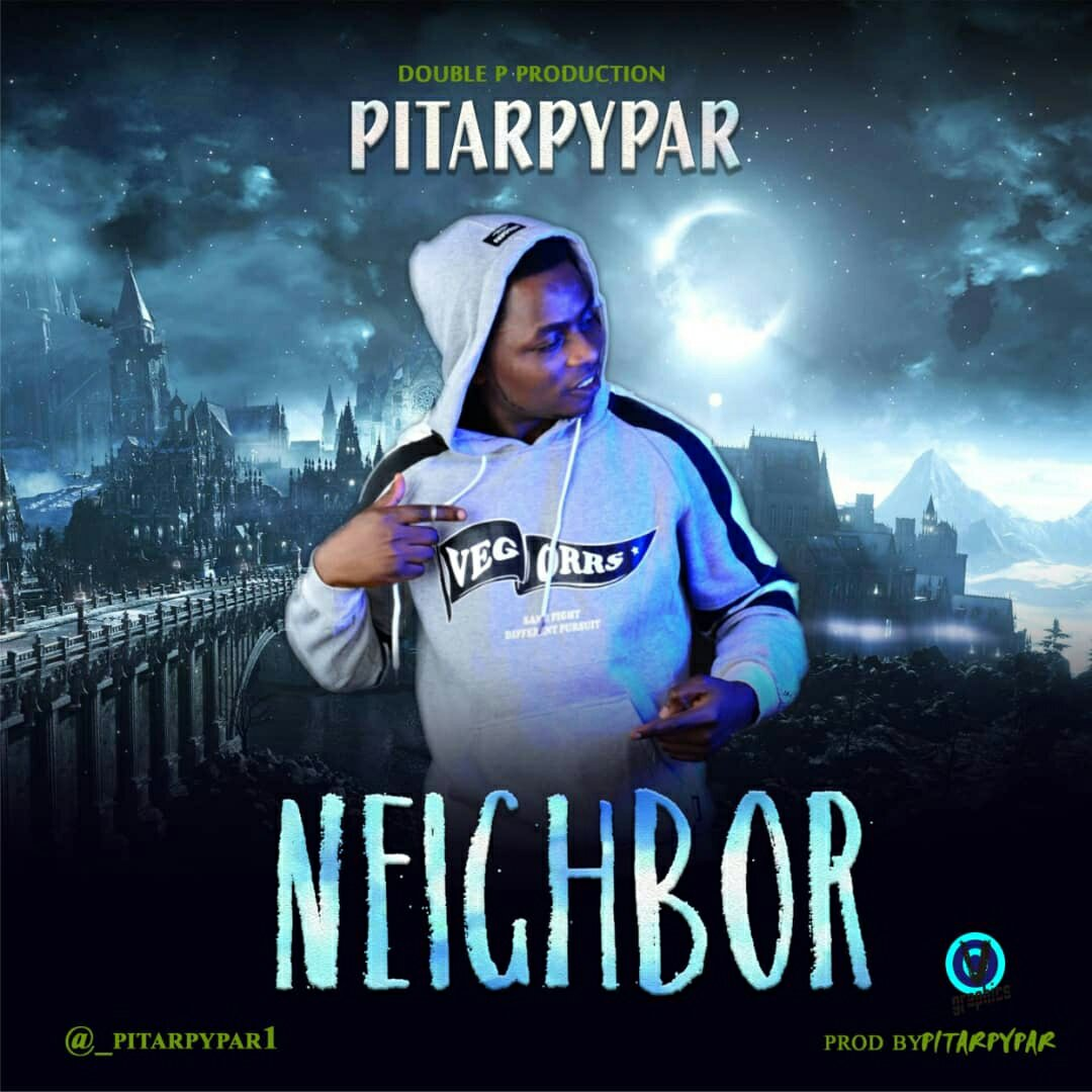 MUSIC: Pitar Pypar - Neighbor