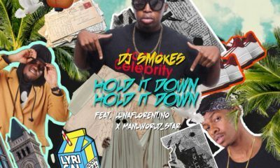 DJ Smokes – Hold It Down ft. Manu Worldstar & Luna Florentino