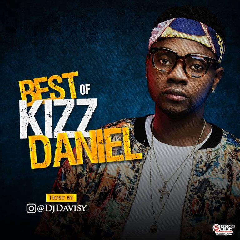 DJ Davisy – Best Of Kizz Daniel