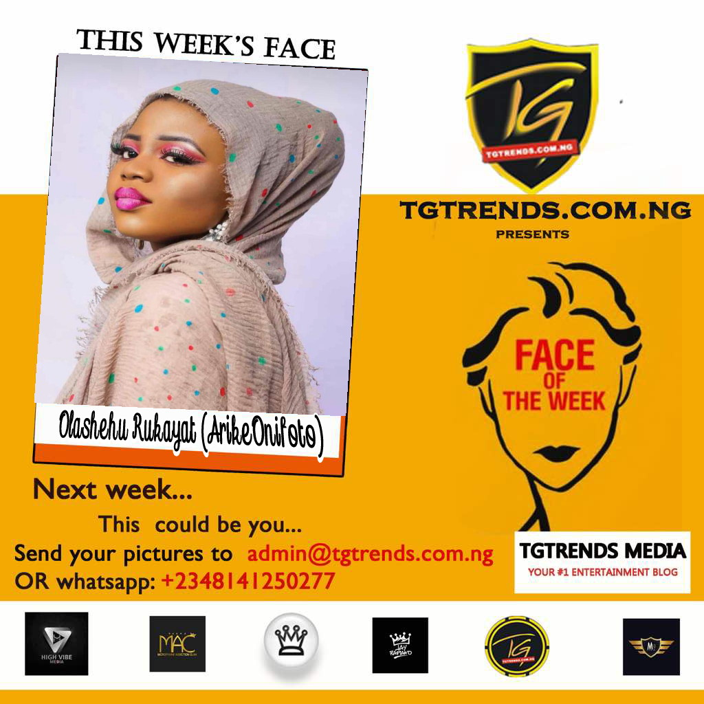 TGtrends Face Of The Week: Olashehu Rukayat (ArikeOnifoto)