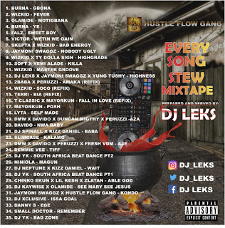 Dj Leks (@DJ_Leks) - Every Song Stew Mixtape
