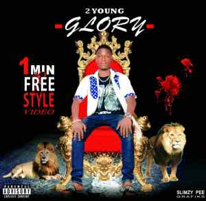 2Young - Glory (Freestyle)
