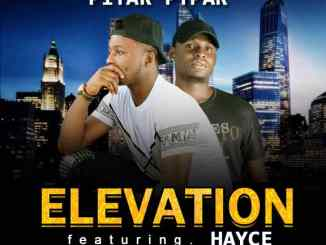 Pitar Pypar - Elevation ft. Hayce