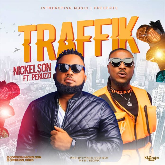 Nickelson Ft. Peruzzi - TRAFFIK