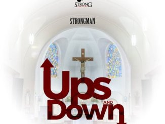Strongman ft M.Anifest – Ups & Downs