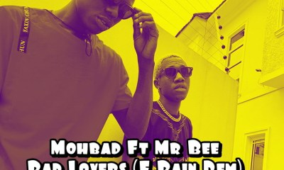 Mohbad Ft. Mr Bee - Bad Lovers (E Pain Dem)