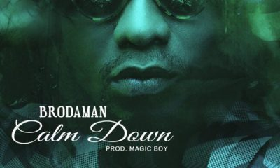 Brodaman – Calm Down (Prod. By Magic Boy)